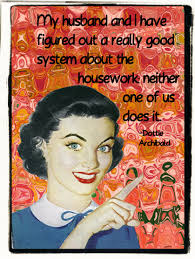 Housework - neither does it