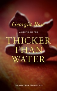 georgia Rose - thicker than water