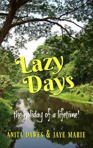 Lazy Days 2