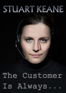 The Customer is always