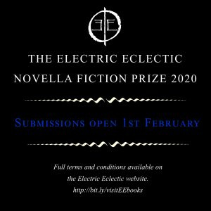 Electric Eclectic Novella Fiction Prize 2020